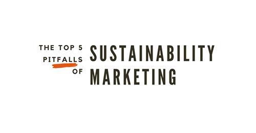 The 5 Sustainabilty Marketing Pitfalls to Avoid